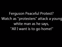 #FERGUSON-'PEACEFUL' PROTESTERS ATTACK YOUNG WHITE MAN! (VIDEO)