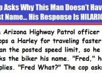 Cop Asks Why This Man Doesn't Have A Last Name… His Response Is GENIUS!