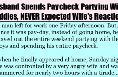 Husband Spends Paycheck Partying With Buddies, NEVER Expected Wife To Do THIS!