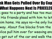 Drunk Man Gets Pulled Over By Cops… What Happens Next Is PURE GOLD