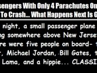 5 Passengers With 4 Parachutes On A Plane About To Crash… What Happens Next Is GOLD!