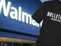 BREAKING: Walmart Is Now Selling BLACK LIVES MATTER Apparel… BOYCOTT THEM NOW!