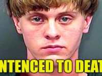 BREAKING: Charleston Church Killer Dylann Roof SENTENCED TO DEATH- Rot In HELL