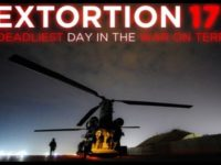 THE SHOCKING TRUE STORY OF EXTORTION 17 AS TOLD BY A NAVY SEAL'S FATHER-AMERICAS FREEDOM FIGHTERS
