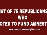 75 REPUBLICANS WHO ARE FOR OBAMA'S AMNESTY- REMEMBER THESE NAMES!