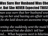 THIS Woman Is Sure That Her Husband Was Cheating On Her. What Happens Next Is GOLDEN!