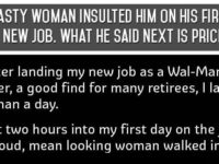 This Nasty Woman Insulted Him On His First Day At His New Job, He Has The Best Comeback Ever!