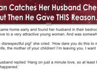 Woman Catches Her Husband Cheating- But Then He Gave THIS HILARIOUS Reason!