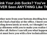 Think Your Job Sucks? You Haven't Seen ANYTHING Like THIS!