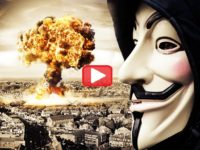 WATCH: Anonymous Releases New CHILLING Video- Get Ready For A GLOBAL WAR