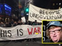 Michael Moore MELTS DOWN- Calls For Actual VIOLENCE- FEDS On HIGH ALERT