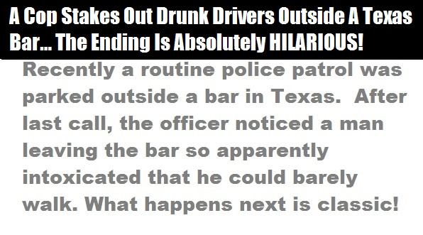 A Cop Stakes Out Drunk Drivers Outside A Bar… The Ending Is HILARIOUS!