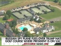 BREAKING: Russian Spy Plane Flies Over Trump National Golf Course Where President Is Vacationing
