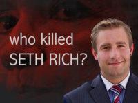 BREAKING: Mueller Urged To Investigate Murdered DNC Staffer Seth Rich